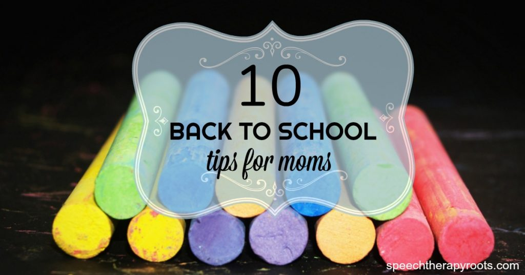 10 Back to School Tips for Moms