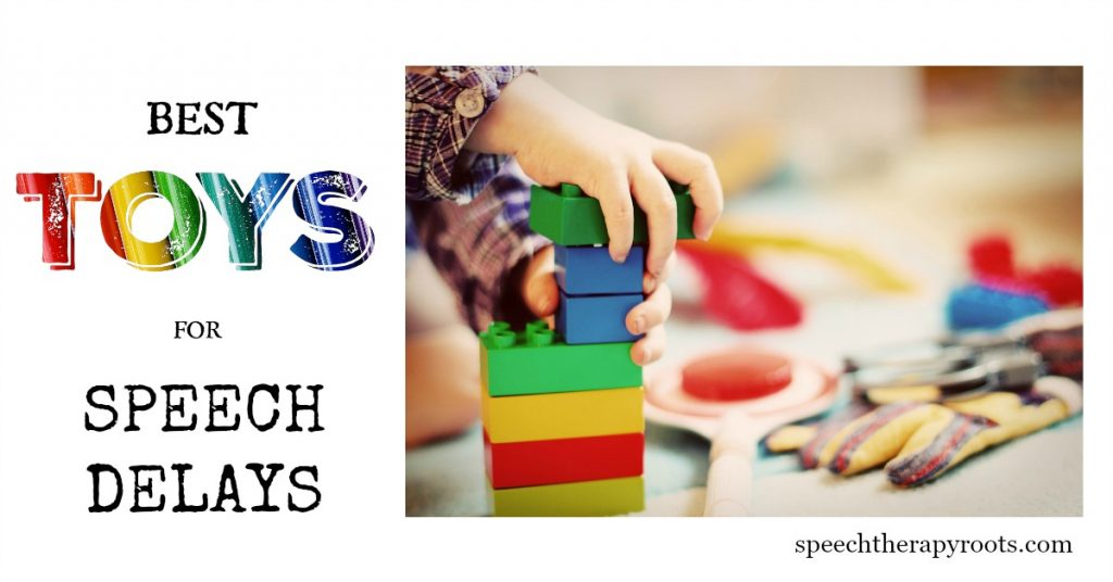 best toys for speech delays and development